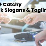 100+ Catchy Bank Slogans & Taglines