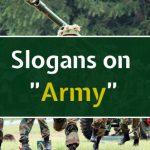 20+ Famous Army Slogans List