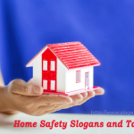 Home Safety Slogans and Taglines