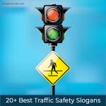 20+ Best Traffic Safety Slogans