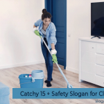 Catchy 15 + Safety Slogan for Cleaning
