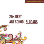 25+ Best Art School Slogans