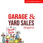 40+ Best Garage and Yard Sales Slogans