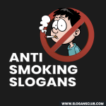50+ Anti Smoking Slogans and Taglines