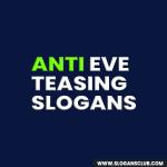 Anti Eve Teasing Slogans and Taglines