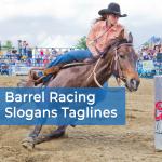 Barrel Racing Slogans Taglines